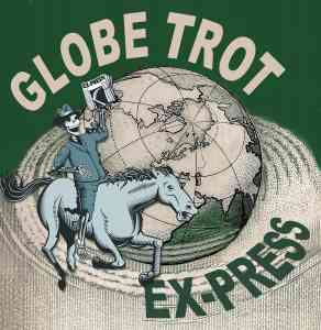 Globe Trot Ex-Press